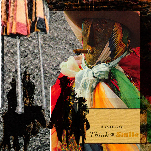 Think or Smile Mixtape 0x002 Cover